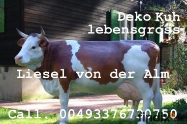 Du möchtest Liesel von der Alm - Deko Kuh lebensgross ?