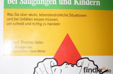 Erste Hilfe bei Säuglingen und Kindern Dr. med Seiler