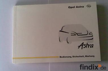 Handbuch Opel Astra, Bedienungsanleitung, Sicherheit, Wartung, St