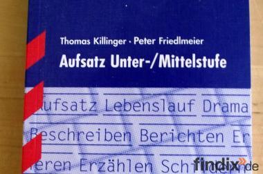 Kompakt-Wissen Deutsch Aufsatz Unter-/ Mittelstufe