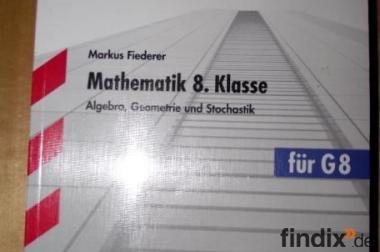 Training Grundwissen Mathematik G8 für die 8. Klasse