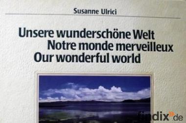 Unsere wunderschöne Welt Jumbo Bildband von Susanne Ulrici